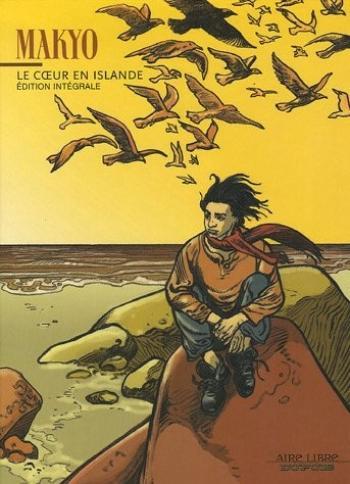 Couverture de l'album Le coeur en Islande - INT. Le coeur en Islande - Intégrale
