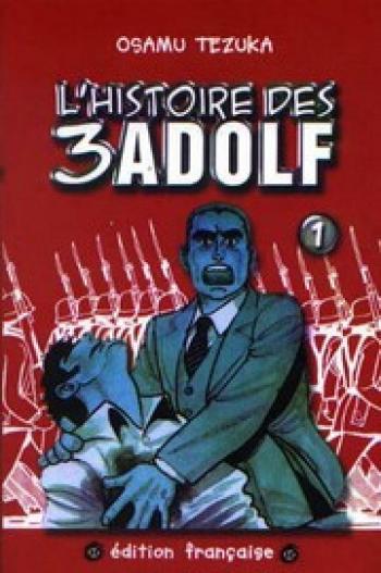 Couverture de l'album L'histoire des 3 Adolf - 1. Tome 1