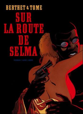 Couverture de l'album Sur la route de Selma (One-shot)