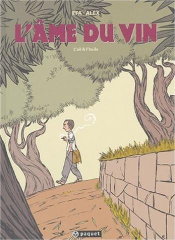 Couverture de l'album L'âme du vin - 0. L'ail et l'huile