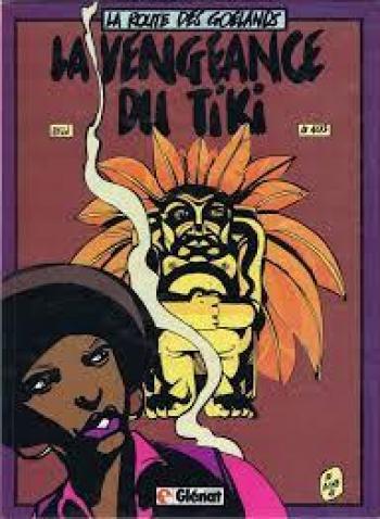 Couverture de l'album La route des goëlands - 1. La vengeance du Tiki