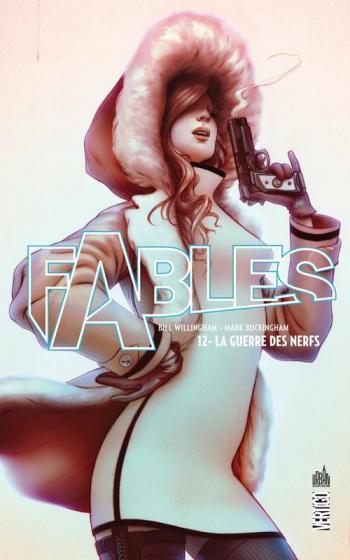 Couverture de l'album Fables (Edition cartonnée) - 12. La guerre des nerfs