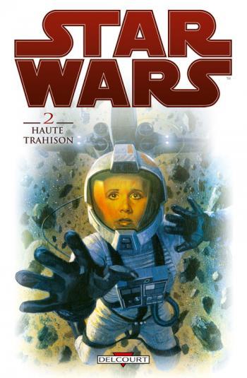 Couverture de l'album Star Wars - 2. Haute Trahison