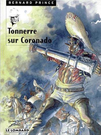 Couverture de l'album Bernard Prince - 2. Tonnerre sur Coronado