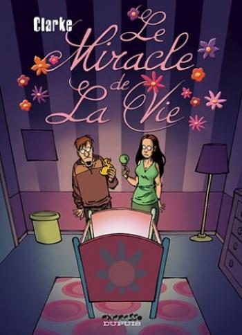 Couverture de l'album Le miracle de la vie (One-shot)