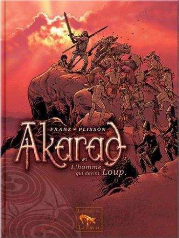 Couverture de l'album Akarad - 1. L'homme qui devint loup