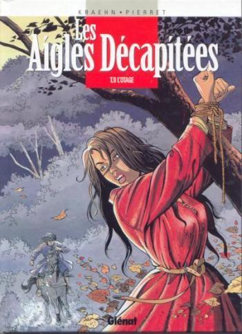 Couverture de l'album Les Aigles décapitées - 9. L'otage