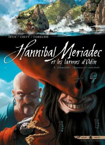 Couverture de l'album Hannibal Mériadec et les larmes d'Odin - 4. Alamendez, Chasseur et Cannibale