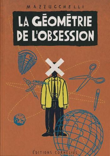 Couverture de l'album La Géométrie de l'obsession (One-shot)