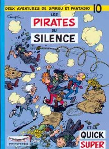 Couverture de l'album Spirou et Fantasio - 10. Les Pirates du silence et la Quick super