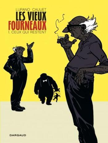 Couverture de l'album Les Vieux Fourneaux - 1. Ceux qui restent