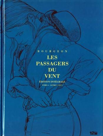 Couverture de l'album Les Passagers du vent - INT. Les Passagers du Vent, Tome 6,1 et 6,2