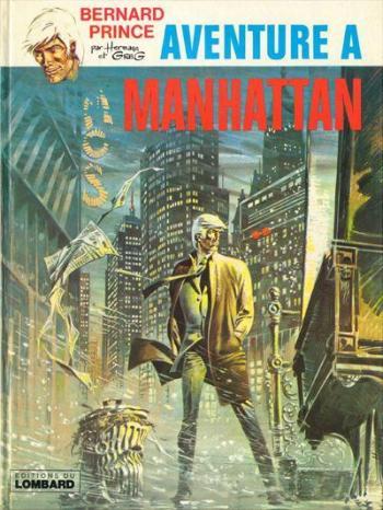 Couverture de l'album Bernard Prince - 4. Aventure à Manhattan