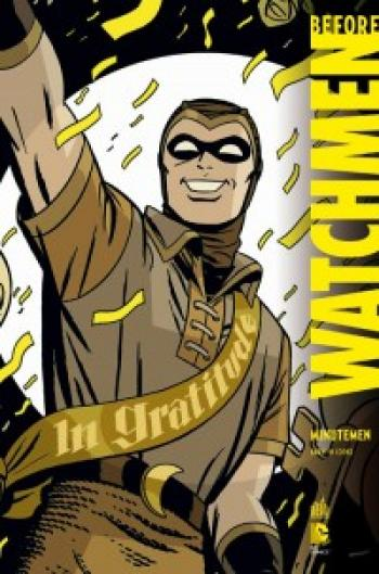 Couverture de l'album Before Watchmen (Recueil) - 1. Minutemen