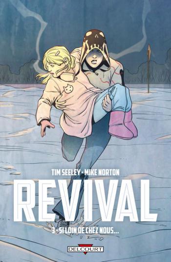 Couverture de l'album Revival - 3. Si loin de chez nous...