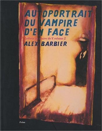 Couverture de l'album Lettres au maire de V. - 2. Autoportrait du vampire d'en face