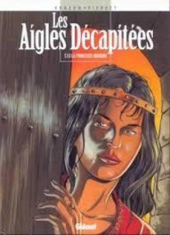 Couverture de l'album Les Aigles décapitées - 13. La Princesse Mordrie