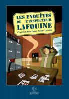 Les Enquêtes de l'Inspecteur Lafouine 1. Les Enquêtes de l'Inspecteur Lafouine
