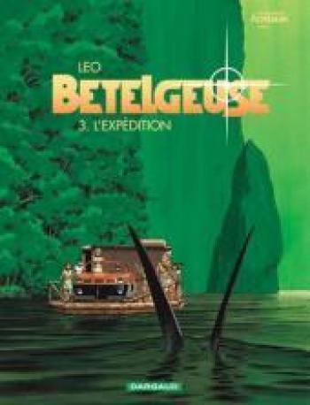 Couverture de l'album Les Mondes d'Aldébaran II - Bételgeuse - 3. L'expédition