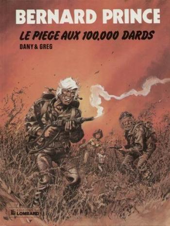 Couverture de l'album Bernard Prince - 14. Le Piège aux 100.000 dards
