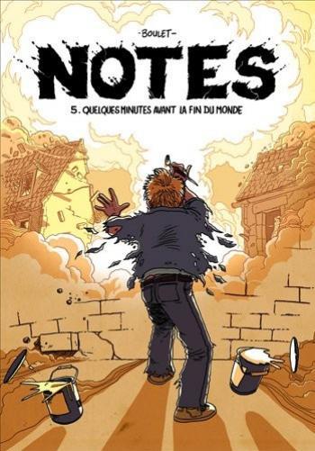 Couverture de l'album Notes - 5. Quelques minutes avant la fin du monde