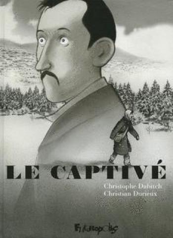 Couverture de l'album Le Captivé (One-shot)