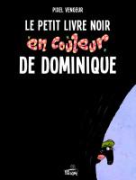 Le petit livre noir en couleur de Dominique (One-shot)