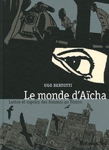 Couverture de l'album Le monde d'Aïcha (One-shot)