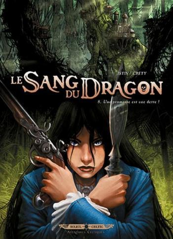 Couverture de l'album Le Sang du dragon - 8. La promesse est une dette