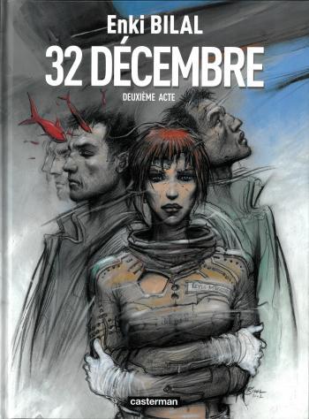 Couverture de l'album Tétralogie du Monstre - 2. 32 décembre - Deuxième Acte