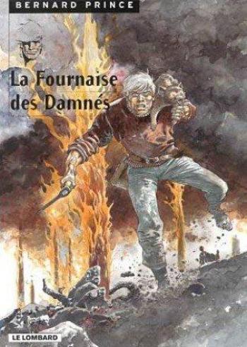 Couverture de l'album Bernard Prince - 7. La Fournaise des Damnés
