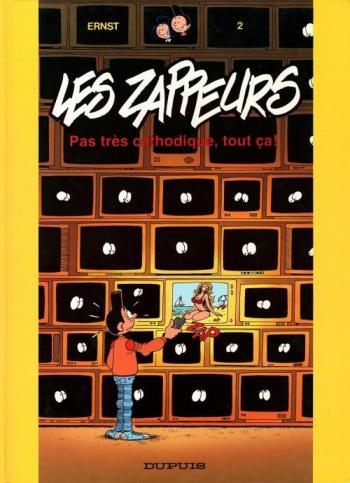 Couverture de l'album Les Zappeurs - 2. Pas très cathodique, tout ça !