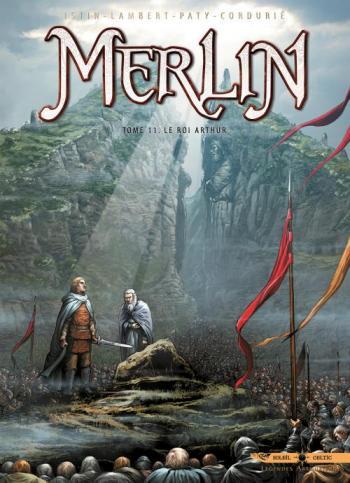Couverture de l'album Merlin - 11. Le Roi Arthur