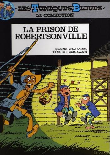 Couverture de l'album Les Tuniques bleues - 6. La Prison de Robertsonville