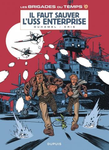 Couverture de l'album Les Brigades du temps - 3. Il faut sauver l'USS Enterprise