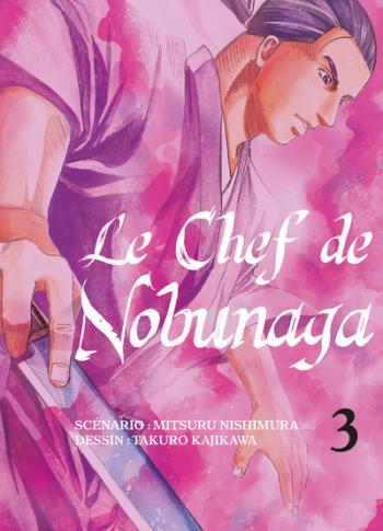 Couverture de l'album Le Chef de Nobunaga - 3. Le seigneur et son vassal