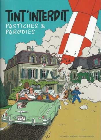 Couverture de l'album Tintin (Pastiches, parodies et pirates) - HS. Tint'interdit, pastiches et parodies