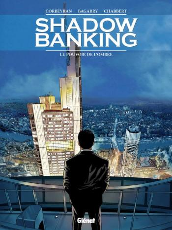 Couverture de l'album Shadow Banking - 1. Le Pouvoir de l'ombre