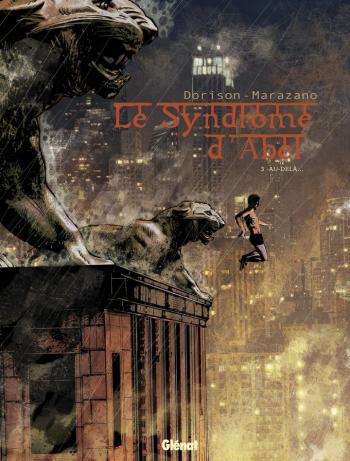 Couverture de l'album Le Syndrome d'Abel - 3. Au-delà...