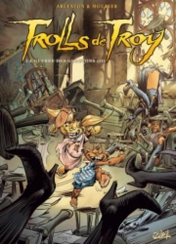 Couverture de l'album Trolls de Troy - 13. La guerre des gloutons (II)