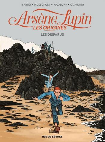 Couverture de l'album Arsène Lupin - Les Origines - 1. Les Disparus