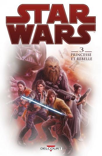 Couverture de l'album Star Wars - 3. Princesse et rebelles