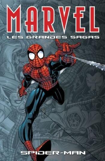 Couverture de l'album Marvel - Les Grandes Sagas - 1. Spider-Man