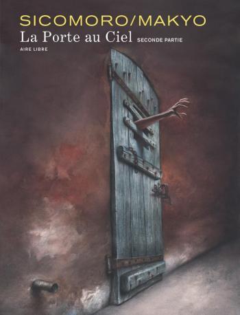 Couverture de l'album La Porte au ciel - 2. Seconde Partie