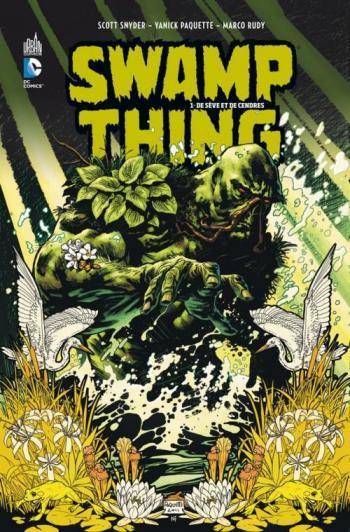 Couverture de l'album Swamp Thing (Urban Comics) - 1. De sève et de cendres
