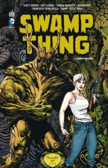 Couverture de l'album Swamp Thing (Urban Comics) - 2. Liens et racines