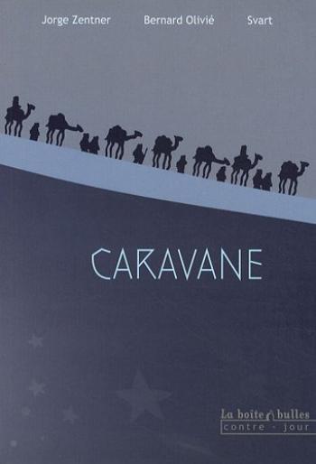Couverture de l'album Caravane (Olivié) (One-shot)