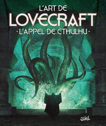 Couverture de l'album L'Art de Lovecraft - L'Appel de Cthulhu (One-shot)