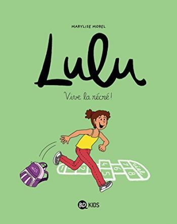 Couverture de l'album Lulu - 1. Vive la récré !