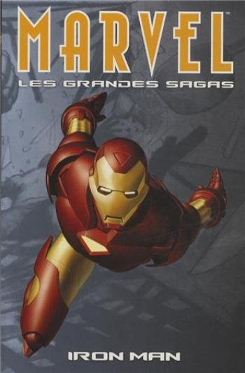 Couverture de l'album Marvel - Les Grandes Sagas - 3. Iron Man